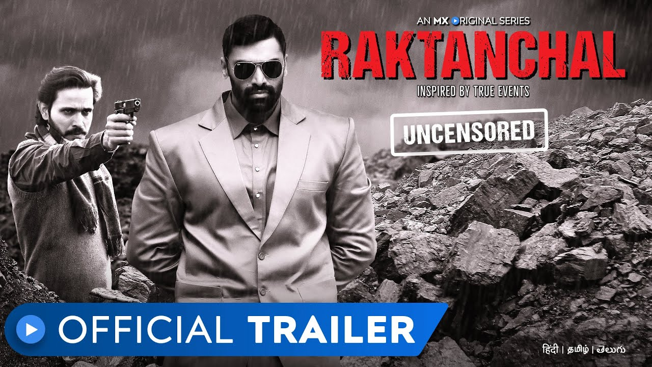 Raktanchal Web Series, Cast, release date, real story, download and explained by top20movie.com