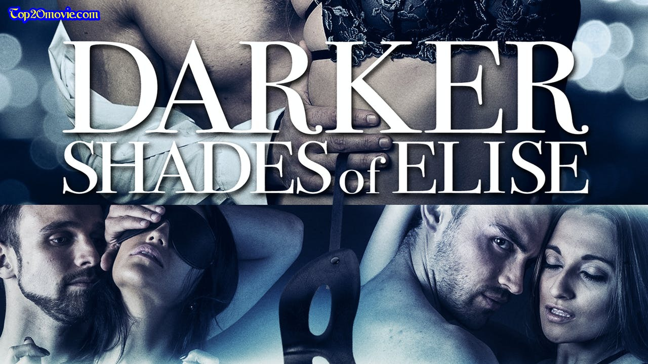 Darker Shades of Elise Movie, Cast, Plot, Story, Release Date and Explained by Top20movie.com