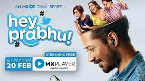 Hey Prabhu Season 2, Cast, Release Date, All Episodes, Web Series, Mx Player and Review by top20movie