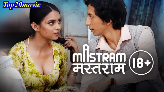 mastram all cast, series, episode, mx player, storyline, download and explained by top20movie.com